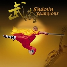 SHAOLIN WARRIORS: A THEATRICAL PRODUCTION OF KUNG FU AND ZEN