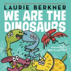 We Are the Dinosaurs Storytime
