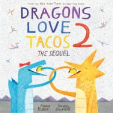 Dragons Love Tacos 2: The Sequel Storytime
