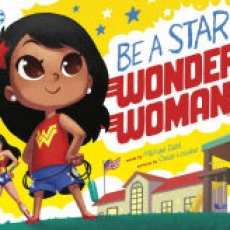 Storytime in Celebration of Get Pop-Cultured with Barnes & Noble Featuring Good Morning, Superman!, Be A Star, Wonder Woman! and Bedtime for Batman