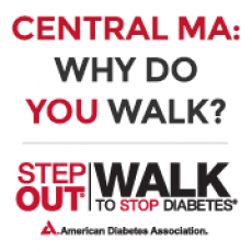 Step Out Walk To Stop Diabetes - Central MA
