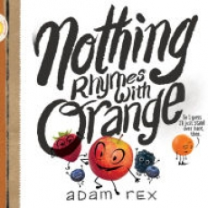 Nothing Rhymes with Orange Storytime